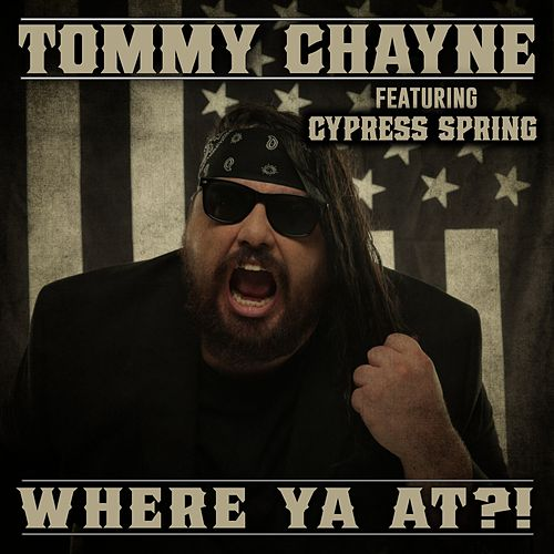 Where Ya At?! by Tommy Chayne