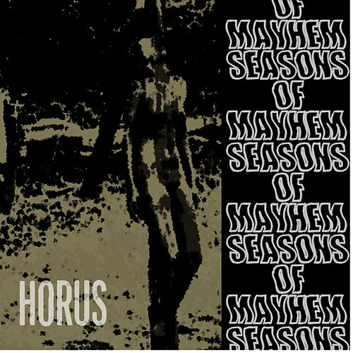 Seasons of Mayhem by Horus