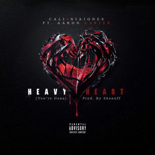 Heavy Heart (feat. Aaron Carter) di Cali4nia Jones