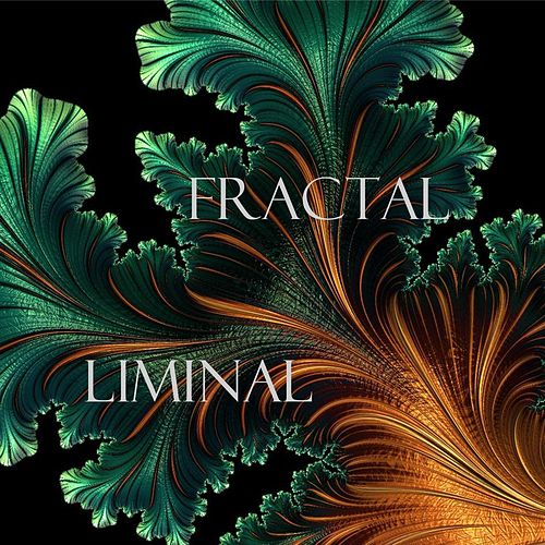 Fractal by Liminal