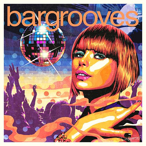 Bargrooves Disco 3.0 (Mixed) de Various Artists