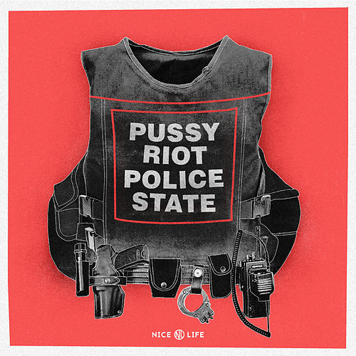 Police State by Pussy Riot