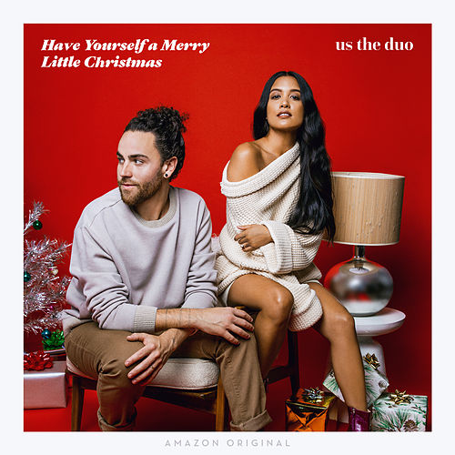 Have Yourself a Merry Little Christmas by Us The Duo