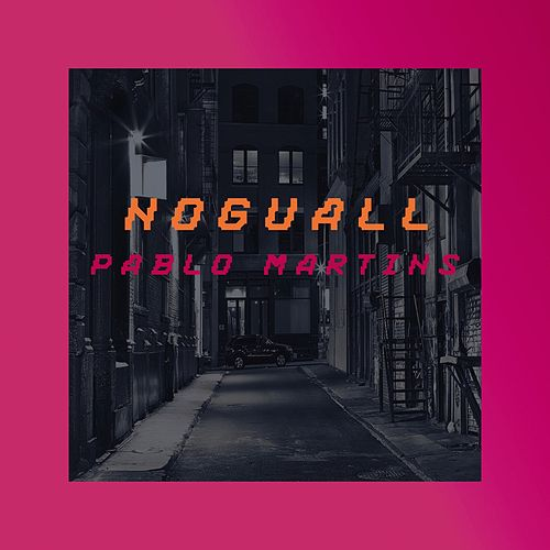 Noguall by Pablo Martins