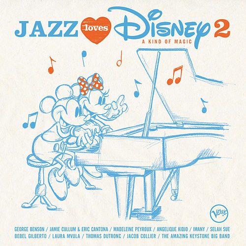Jazz Loves Disney 2 - A Kind Of Magic von Various Artists