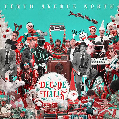 Decade the Halls, Vol. 1 de Tenth Avenue North