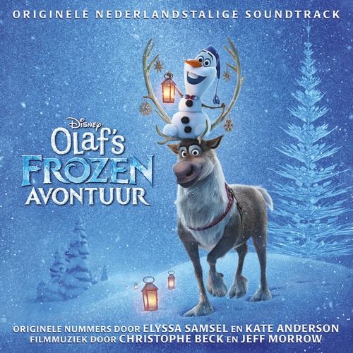 Olaf's Frozen Avontuur (Originele Nederlandstalige Soundtrack) von Various Artists