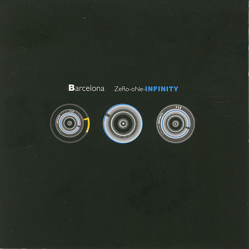 Zero-One-Infinity (Expanded Edition) by Barcelona