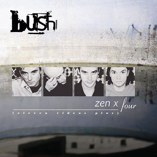 Zen X Four by Bush
