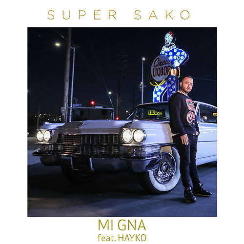 Mi Gna by Super Sako