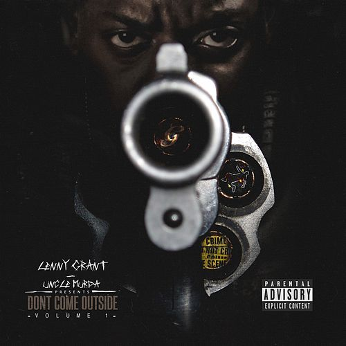 Don't Come Outside, Vol. 1 by Lenny Grant