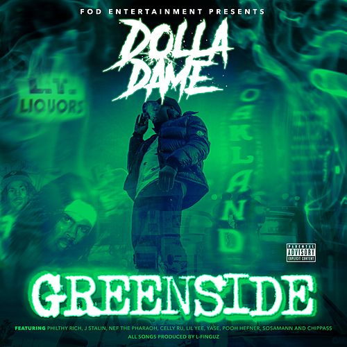 Greenside von Dolla Dame