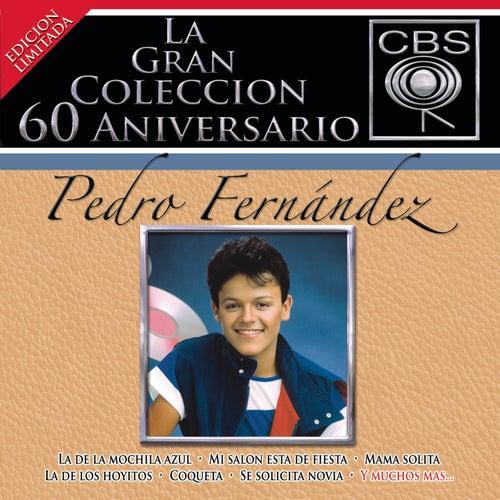 La Gran Coleccion Del 60 Aniversario CBS - Pedro Fernandez de Pedro Fernandez