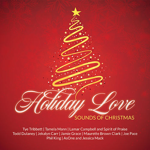 Holiday Love Sounds of Christmas by Various Artists