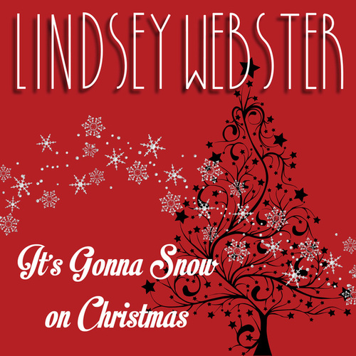 It's Gonna Snow On Christmas by Lindsey Webster