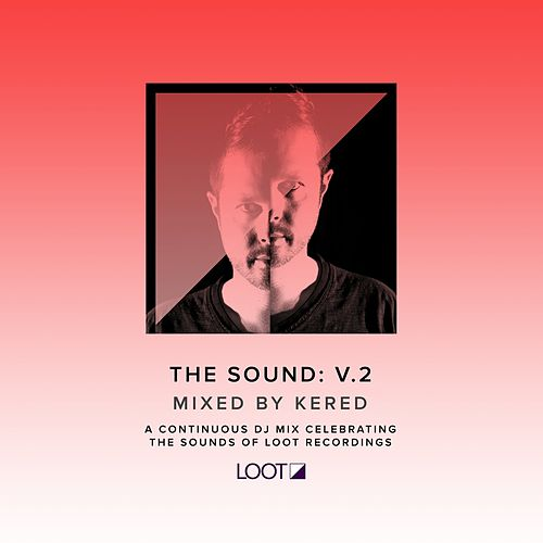 The Sound: V.2 Mixed by Kered by Various
