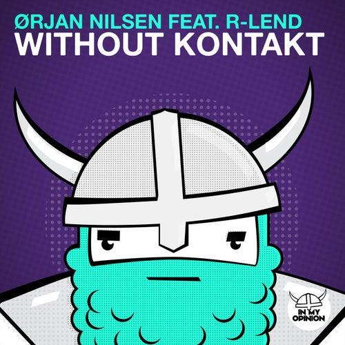 Without Kontakt von Orjan Nilsen
