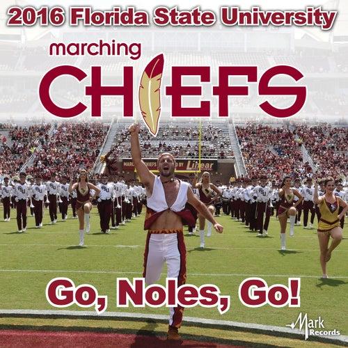 Go, Noles, Go! von Florida State University Marching Chiefs