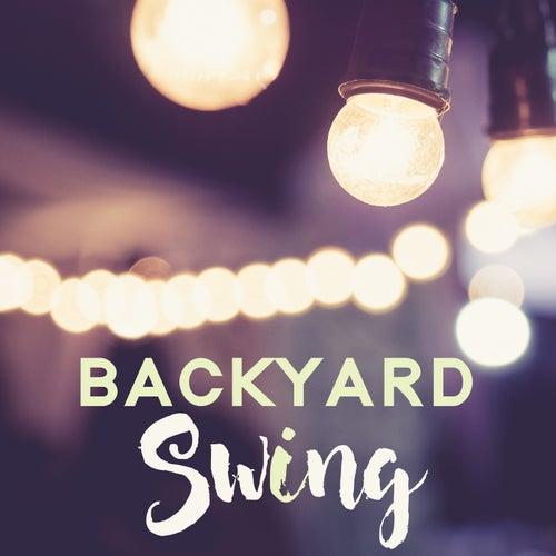 Backyard Swing (Vintage Moods & Swing Dancing Playlist) von Various Artists