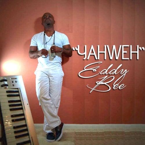 Yahweh by Eddy Bee