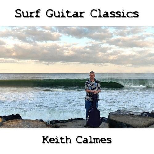 Surf Guitar Classics by Keith Calmes
