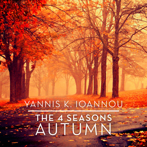 The 4 Seasons: Autumn by Yannis K. Ioannou