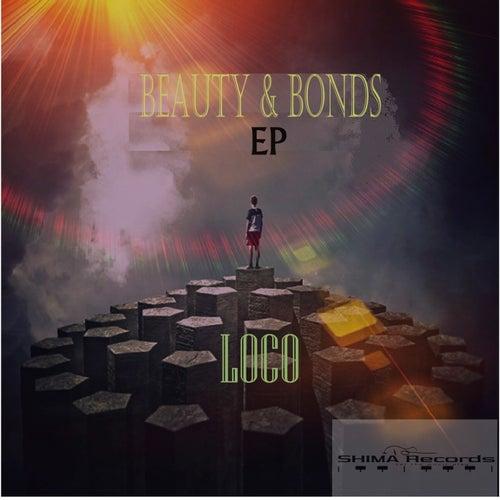 Beauty & Bonds - Single de Loco