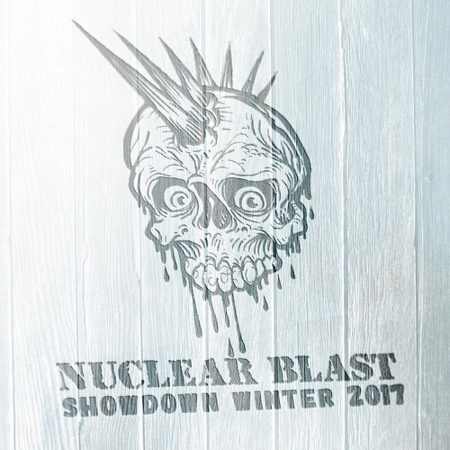 Nuclear Blast Showdown Winter 2017 by Various Artists