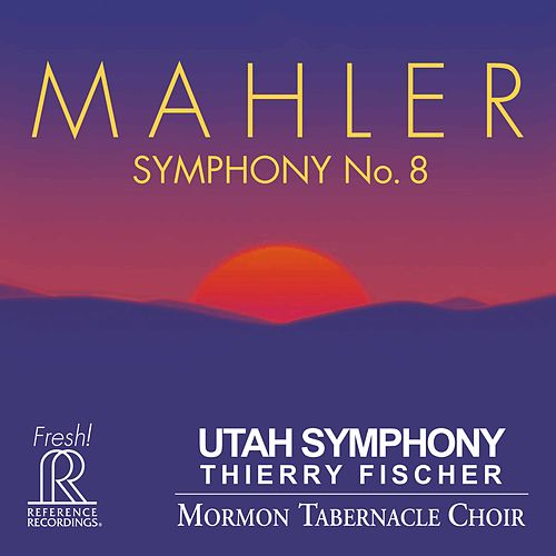Mahler: Symphony No. 8 in E-Flat Major 'Symphony of a Thousand' (Live) von Utah Symphony Orchestra