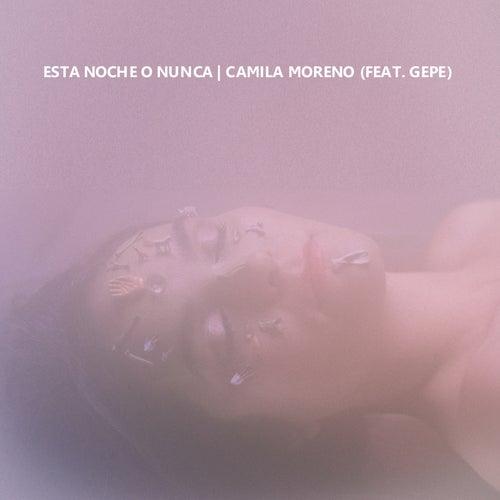 Esta Noche o Nunca (En Vivo) de Camila Moreno