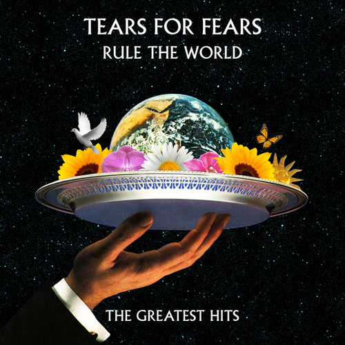 Rule The World: The Greatest Hits von Tears for Fears