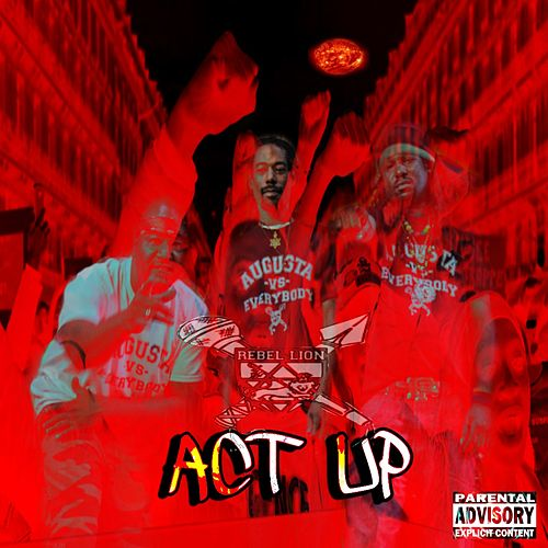 Act Up von Rebellion