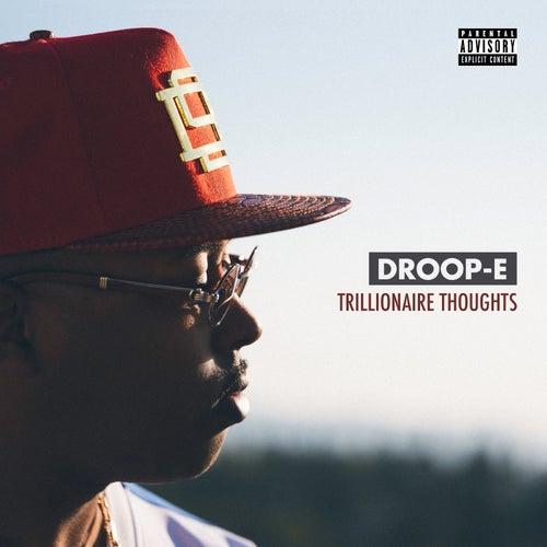 Trillionaire Thoughts von Droop-E