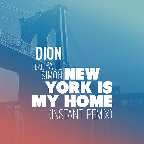 New York is My Home (Instant Remix) de Dion