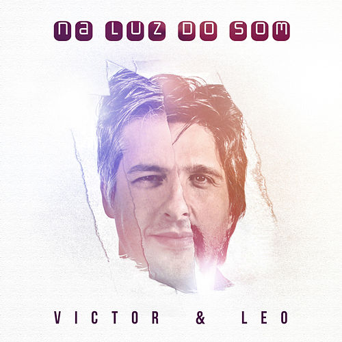Na Luz do Som de Victor & Leo