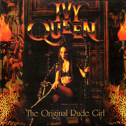 The Original Rude Girl by Ivy Queen