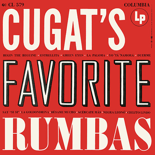 Cugat's Favorite Rhumbas by Xavier Cugat & His Orchestra
