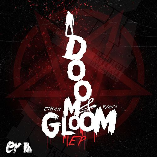 Doom & Gloom Ep by Ethan Ryan