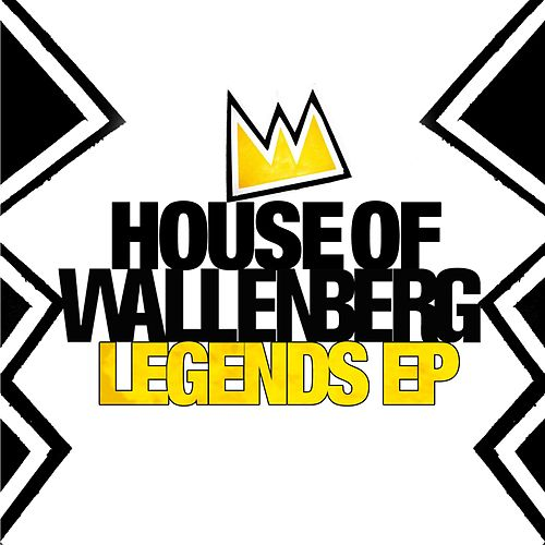 Legends EP de House of Wallenberg