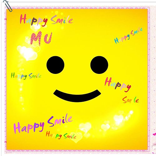 Happy Smile by MU