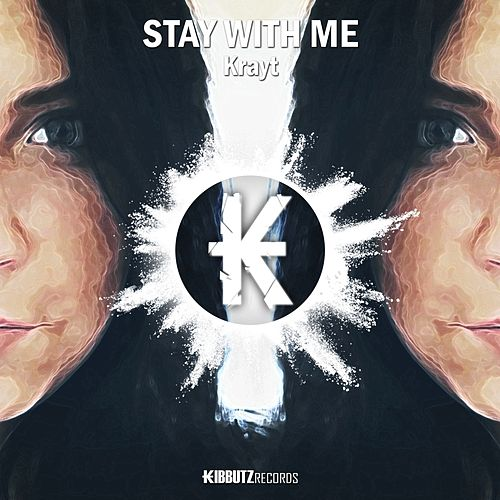 Stay With Me by Krayt