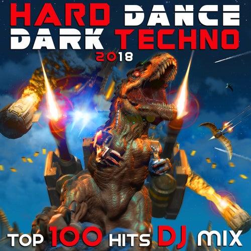 Hard Dance Dark Techno 2018 Top 100 Hits DJ Mix by Various Artists