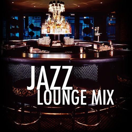 Jazz Lounge Mix von Various Artists