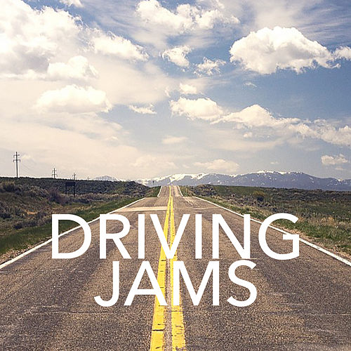 Driving Jams by Various Artists