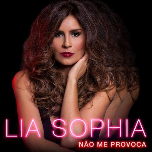 Não Me Provoca von Lia Sophia