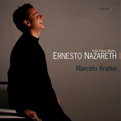 Solo Piano Works By Ernesto Nazareth de Marcelo Bratke