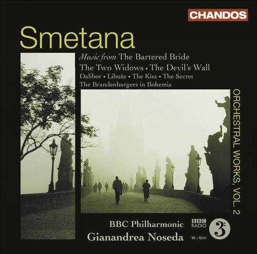 SMETANA, B.: Orchestral Music, Vol. 2 (BBC Philharmonic, Noseda) by Gianandrea Noseda