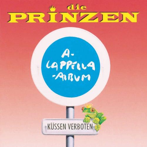 Küssen verboten (A-Cappella Album) by Die Prinzen