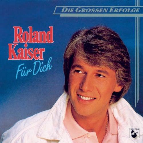 Für Dich von Roland Kaiser
