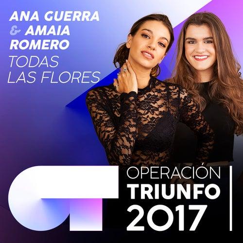 Todas Las Flores (Operación Triunfo 2017) de Amaia Romero